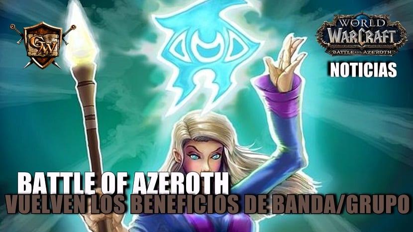 Vuelven los Beneficios de Banda/Grupo para Battle for Azeroth
