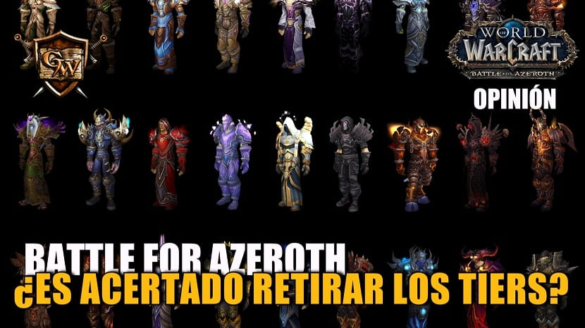 Battle for Azeroth - ¿Es acertado retirar los Tiers?