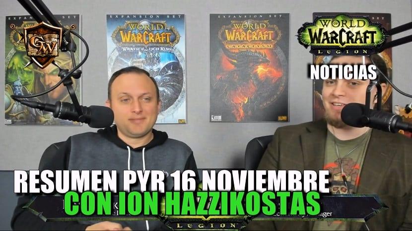 PyR resumido y traducido del día 16 de noviembre con Ion Hazzikostas, Director de World of Warcraft, sobre el próximo parche 7.3.5 y Battle for Azeroth.