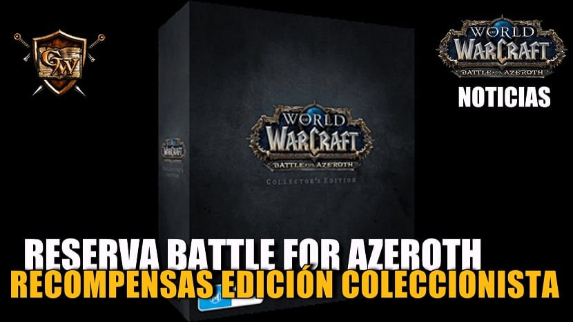 Recompensas por la reserva de Battle for Azeroth Edición Coleccionista