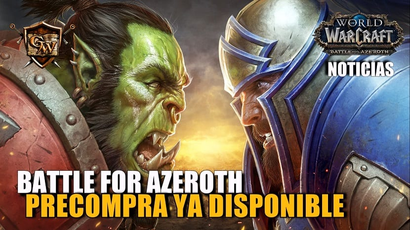 Precompra de Battle for Azeroth ya a la venta