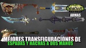 PORTADA mejores transfiguraciones de espadas y hachas a dos manos