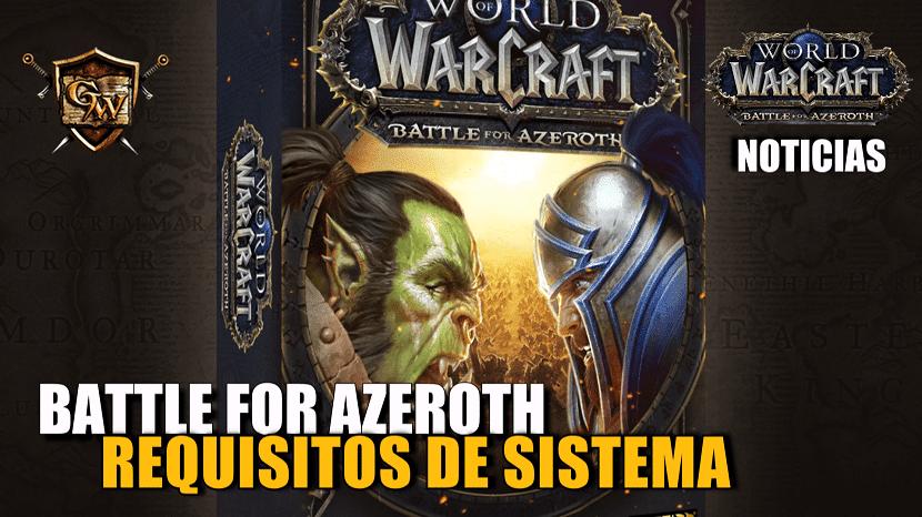Requisitos del sistema mínimos y recomendados para Battle for Azeroth