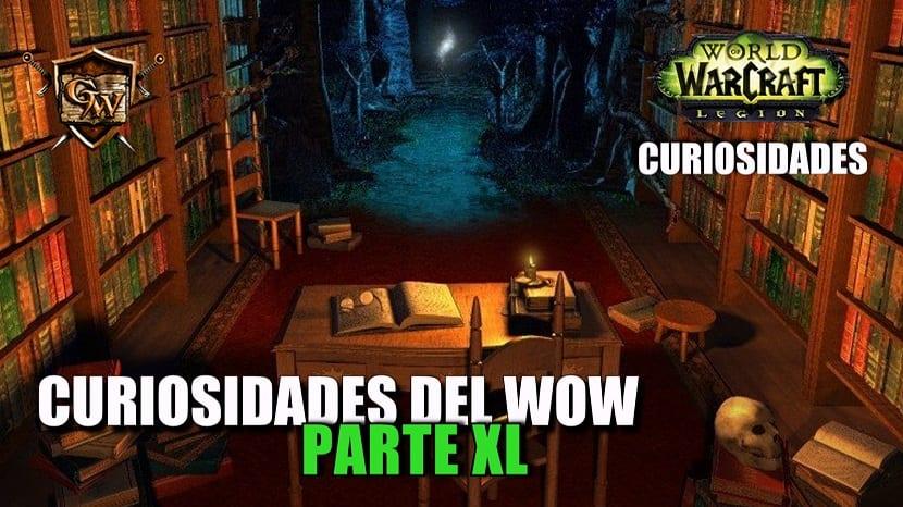 Curiosidades del Wow: Parte XL