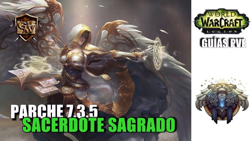 Sacerdote Sagrado – Guía PVE – Parche 7.3.5