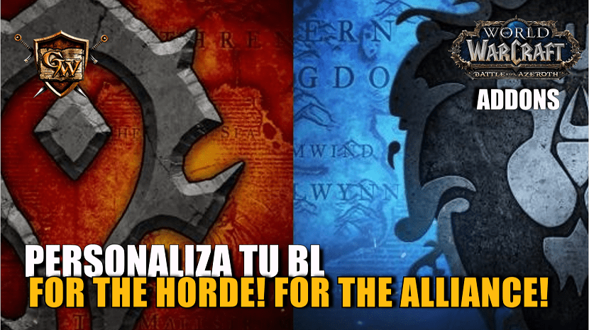 Personaliza tu BL con los addons For the Horde! / For the Alliance!