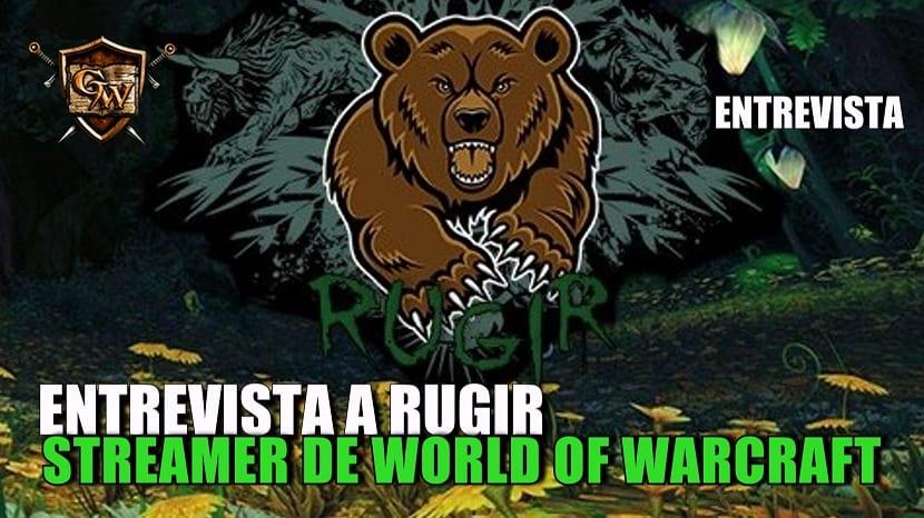 GuíasWow entrevista a Rugir