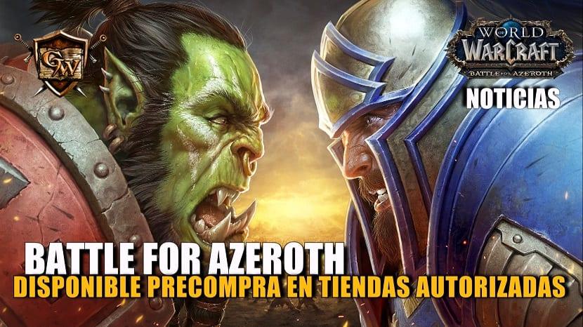 Battle for Azeroth ya está disponible para precompra en tiendas autorizadas
