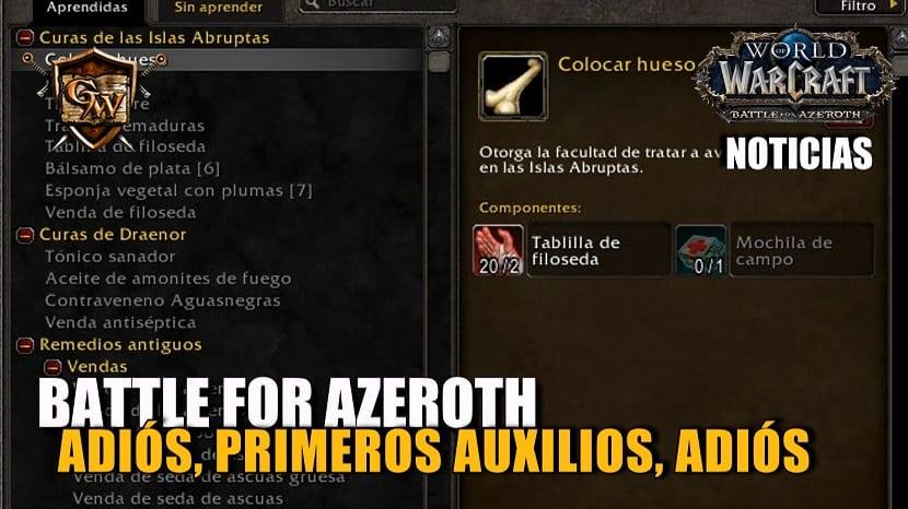 Primeros Auxilios será eliminado en Battle for Azeroth