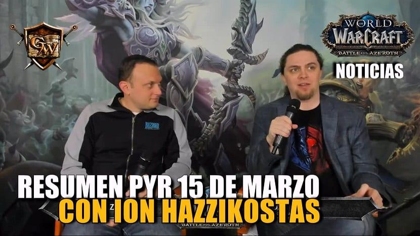 Resumen PyR con Ion Hazzikostas 15 de marzo - Battle for Azeroth