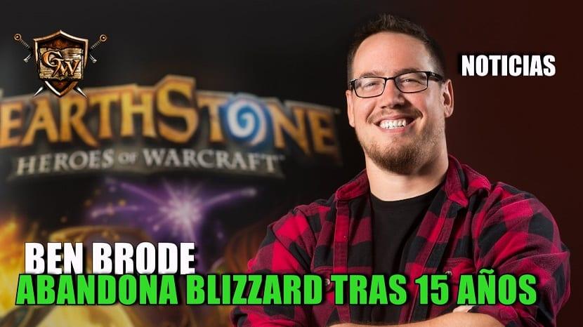 Ben Brode abandona Blizzard
