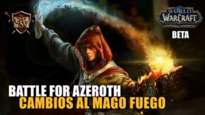mago fuego en battle for azeroth