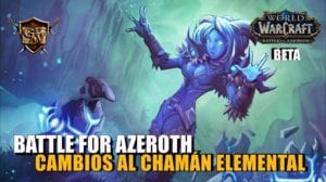 chamán elemental en battle for azeroth