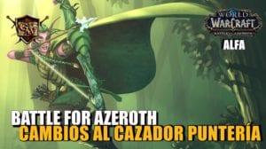 cazador punteria en battle for azeroth