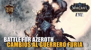 guerrero furia en battle for azeroth