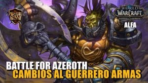 guerrero armas en battle for azeroth