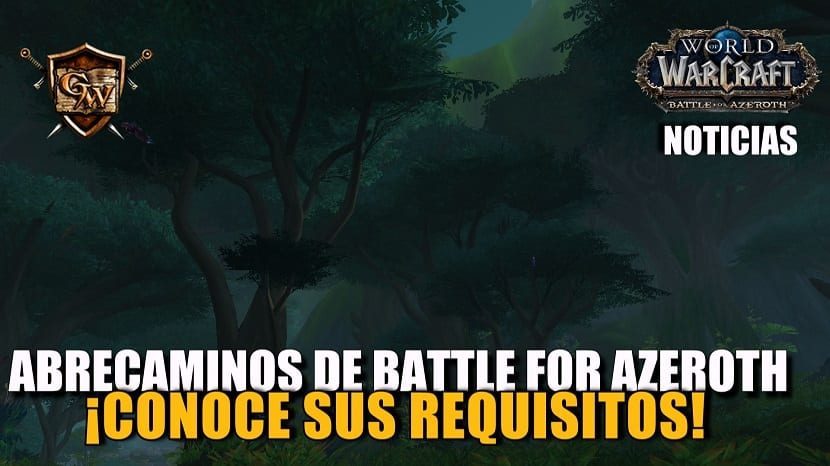 Requisitos para Abrecaminos de Battle for Azeroth (Parte 1)