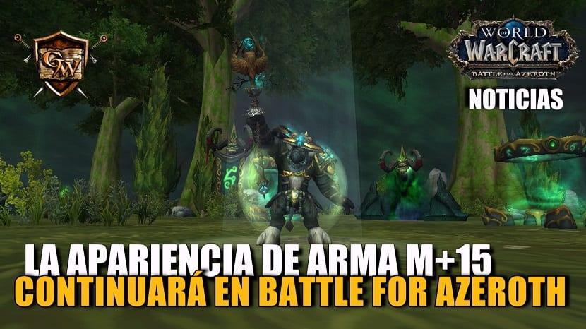 Las apariencias de armas de mítica +15 se podrán conseguir en Battle for Azeroth