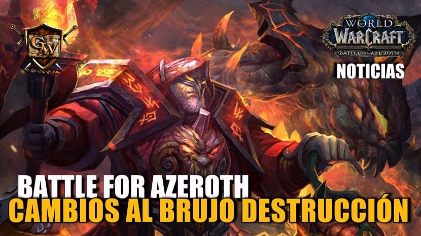 Brujo Destrucción en Battle for Azeroth