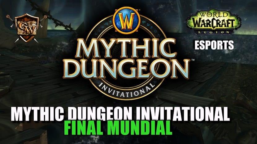 No os perdáis la final mundial del Mythic Dungeon Invitational del 22 al 24 de junio