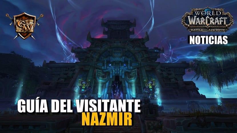 Avance de Battle for Azeroth: Guía del visitante de Nazmir