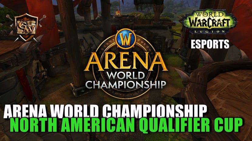 No os perdáis el 2 y el 3 de junio la segunda North American Qualifier Cup del WoW Arena World Championship