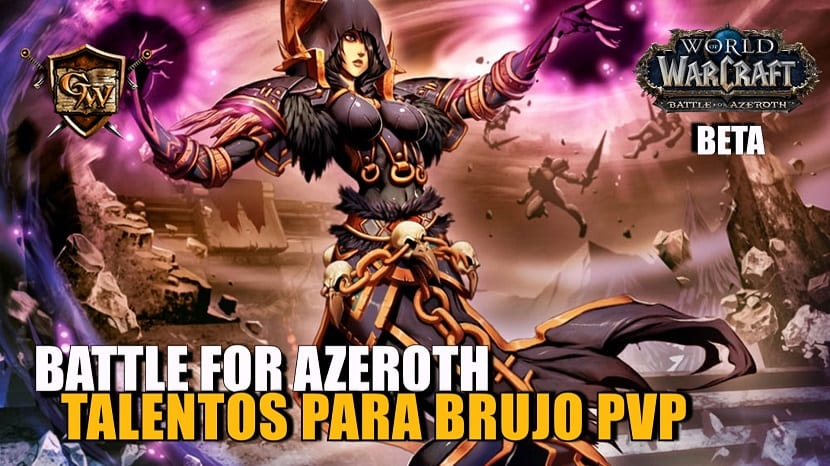 Talentos para Brujo PvP - Battle for Azeroth