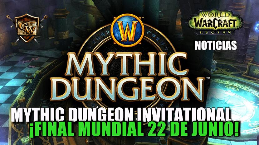 ¡La final mundial del Mythic Dungeon Invitational comienza el 22 de junio!