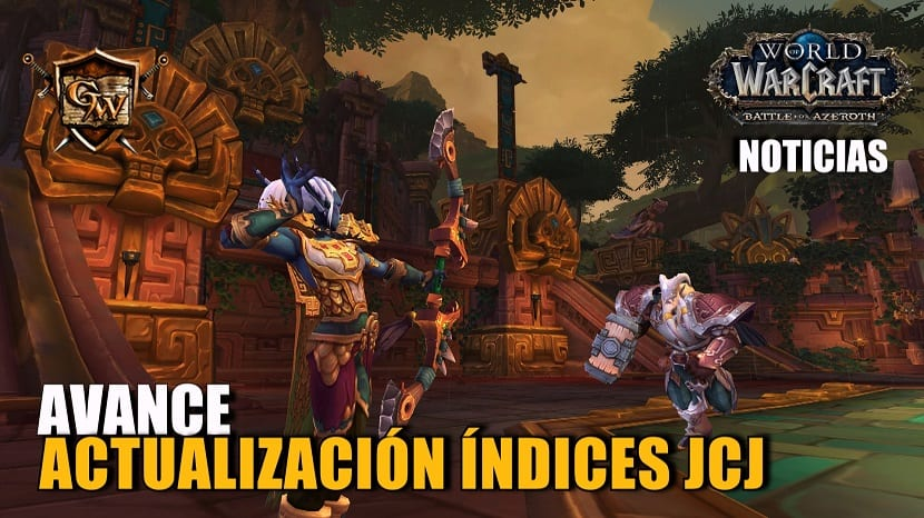 Avance de Battle for Azeroth: Actualización de los índices JcJ