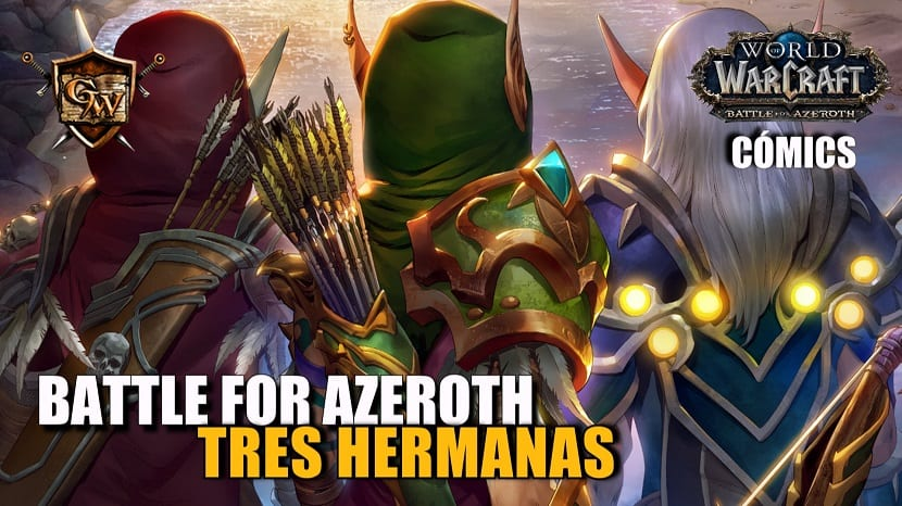 Nuevo cómic: World of Warcraft: Battle for Azeroth, n.º 3 — «Tres hermanas»
