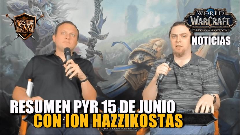 Resumen PyR con Ion Hazzikostas - Beta Battle for Azeroth
