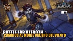 portada-cambios monje VIAJERO DEL VIENTO en Battle for Azeroth