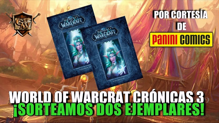 Concurso World of Warcraft: Crónicas 3 - Sorteamos 2 ejemplares