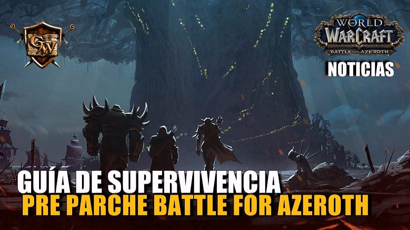 Guía de supervivencia para el parche preliminar de Battle for Azeroth