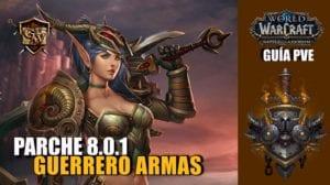Guerrero Armas en el parche 8.0.1