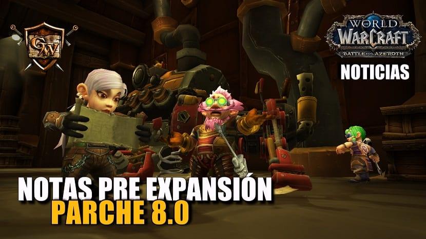 Notas del parche pre-expansión de Battle for Azeroth