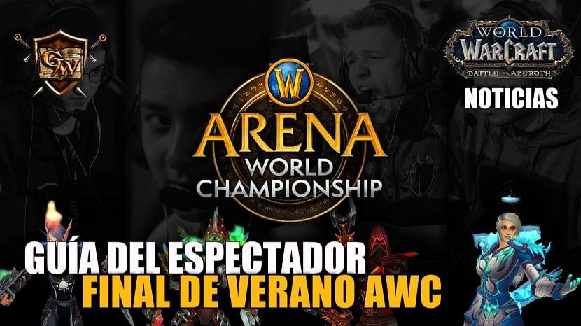Guía del espectador para la final de verano del WoW Arena World Championship