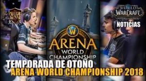 Temporada de otoño del Arena World Championship 2018
