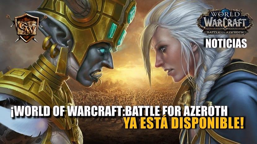 Battle for Azeroth ya está disponible