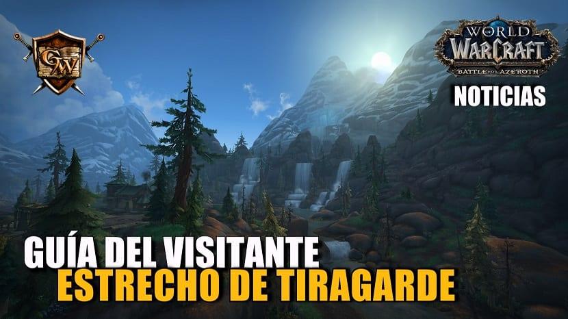 Battle for Azeroth: Guía del visitante del Estrecho de Tiragarde