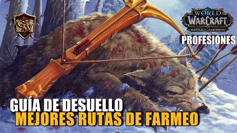 Guía de Desuello en Battle for Azeroth: Mejores rutas de farmeo