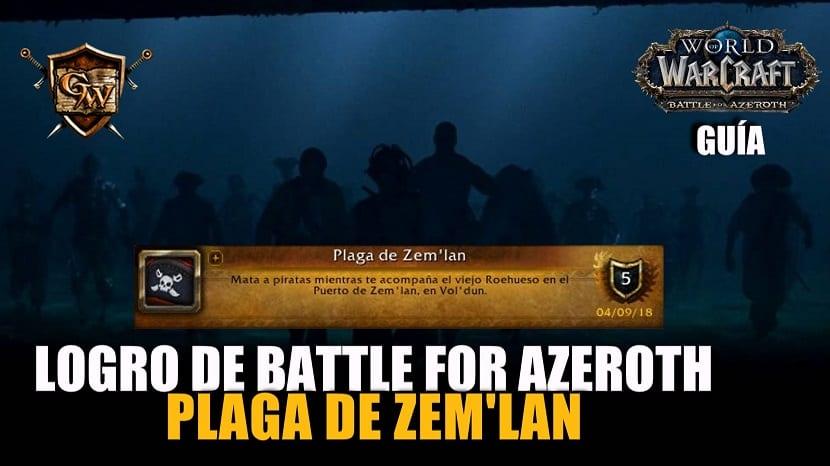 Guía de logro: Plaga de Zem'lan