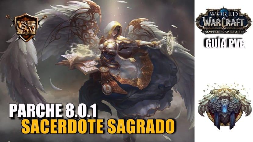 Sacerdote Sagrado – Guía PVE – Parche 8.0.1