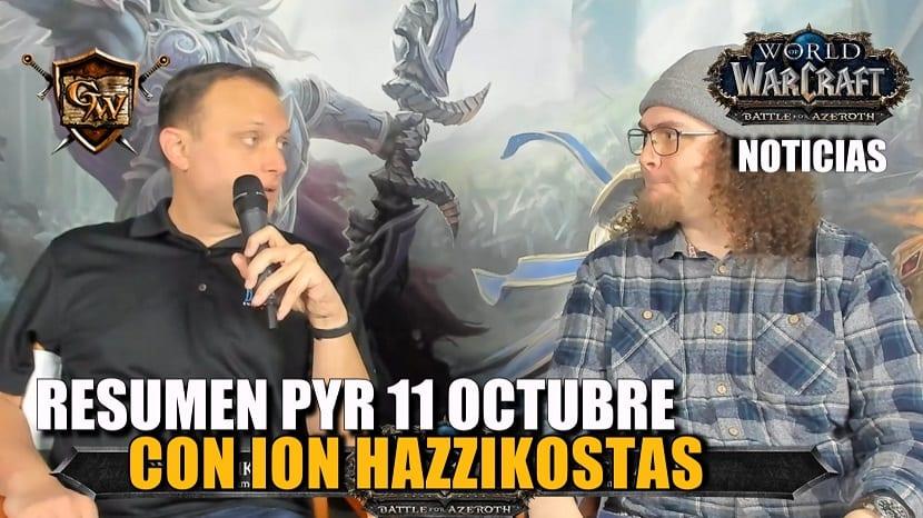 Resumen PyR con Ion Hazzikostas 11 de octubre – Battle for Azeroth