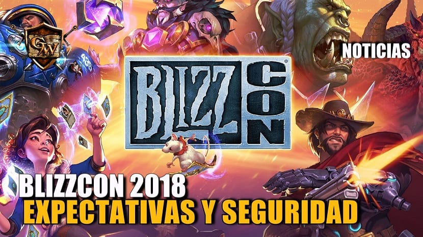 BlizzCon 2018 - Expectativas y Actualizaciones de Seguridad