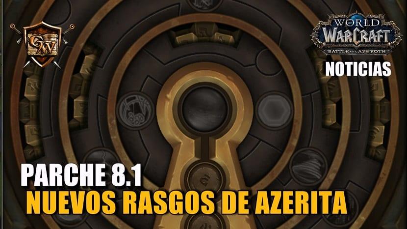 Nuevos Rasgos de Azerita - Parche 8.1