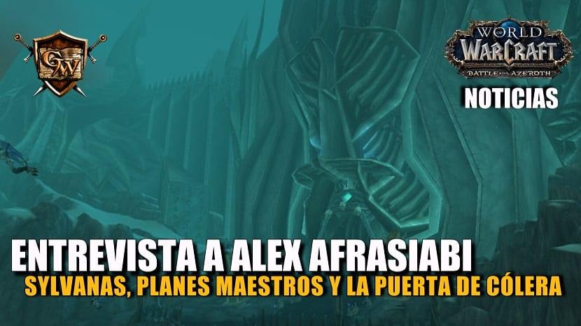 Entrevista con Alex Afrasiabi - Sylvanas, sus planes maestros y el plan oculto de Puerta de Cólera