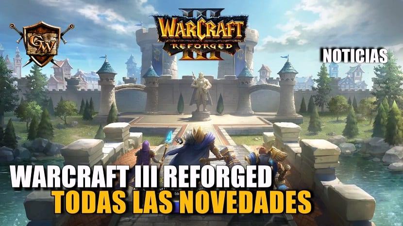 Warcraft III Reforged - Todas las novedades