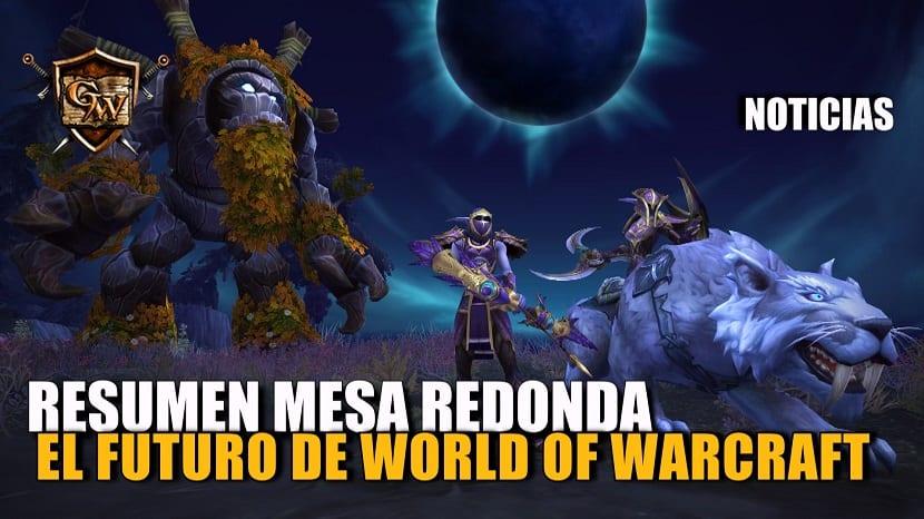 Resumen de la mesa redonda World of Warcraft: Lo que nos depara el futuro