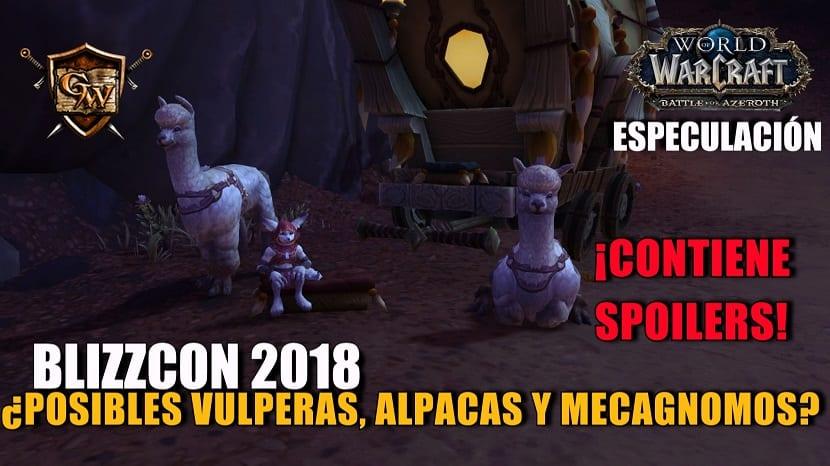 Especulaciones BlizzCon 2018 - ¿Vulperas, Alpacas y Mecagnomos verán la luz?